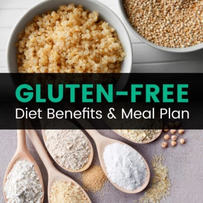 Gluten-Free Diet Guide: Foods, Benefits and More